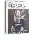John Charpentier - Le roi George VI et la Princesse Elisabeth