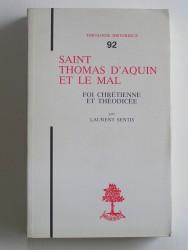 Saint Thomas d'Aquin et le mal. Foi chrétienne et théodicée