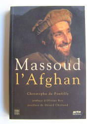 Christophe de Ponfilly - Massoud l'Afghan