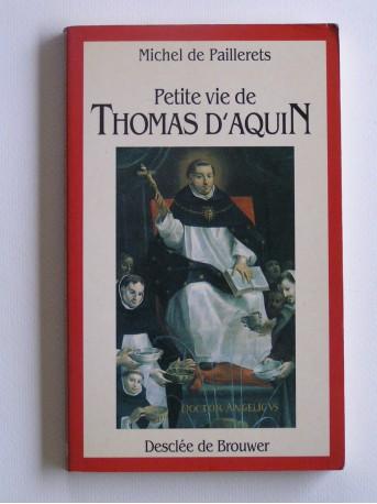 Michel de Paillerets - Petite vie de Thomas d'Aquin