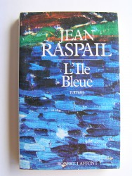 Jean Raspail - L'Ile bleue