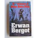 Erwan Bergot - 2ème classe à Diên Biên Phu