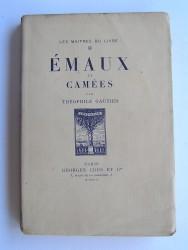 Théophile Gautier - Emaux et camées