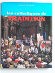 Les catholiques de tradition