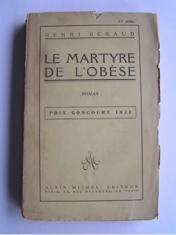 Henri Béraud - Le martyre de l'obèse