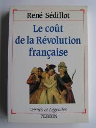 René Sédillot - Le coût de la Révolution française