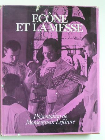 Monseigneur Marcel Lefèbvre - Ecône et la messe. Le livre de la Messe. Mysterium fidei