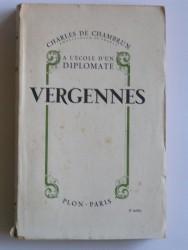 Vergennes. A l'école d'un diplomate