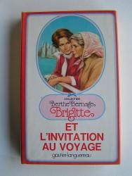 Berthe Bernage - Brigitte et l'invitation au voyage