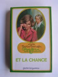 Berthe Bernage - Brigitte et la chance