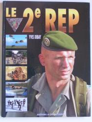 le 2e R.E.P. Le 2ème Régiment Etranger de Parachutistes