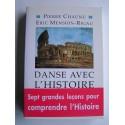 Pierre Chaunu et Eric Mension-Rigau - Danse avec l'Histoire