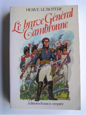 Hervé Le Boterf - Le brave Général Cambronne