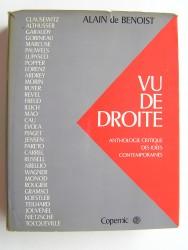 Alain de Benoist - Vu de Droite. Anthologie critique des idées contemporaines