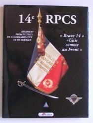 14e R.P.C.S. Régiment Parachutiste de Commandement et de Soutien.
