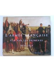 François Robichon - L'Armée française vue par les peintres. 1870 - 1914