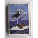 Paul Chack - Ceux du blocus