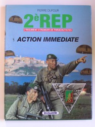 2e R.E.P. 2e Régiment Etranger de Parachutistes. Action immédiate