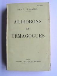 René Benjamin - Aliborons et démagogues