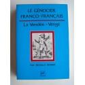 Renald Secher - Le génocide franco-français. La vendée - Vengé