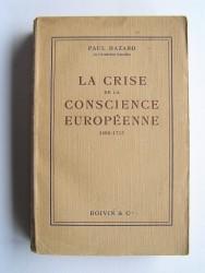 Paul Hazard - La crise de la conscience européenne. 1680 - 1715