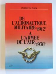 """De l'aéronautique militaire """"1912"""" à l'Armée de l'air """"1976"""""""