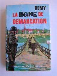 Colonel Rémy - La Ligne de démarcation. Tome 3