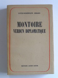 Montoire, Verdun diplomatique. Le secret du Maréchal