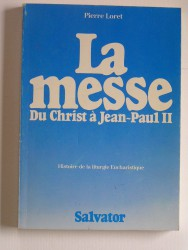 La messe du Christ à Jean-Paul II