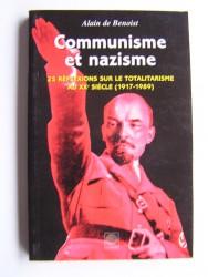 Alain de Benoist - Communisme et nazisme. 25 réflexions sur le totalitarisme au XXe siècle (1917 - 1989)