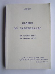 Collectif - Claire de Castelbajac. 26 octobre 1953 - 22 janvier 1975