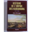 Jean Bérenger - Histoire de l'Empire des Habsbourg. 1273 - 1918