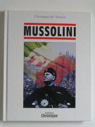 Collectif - Mussolini