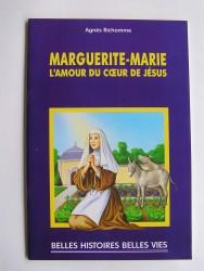 Agnès Richomme - Sainte Marguerite-Marie. L'amour du Coeur de Jésus