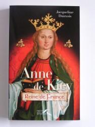 Anne de Kiev. Reine de France