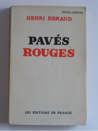Henri Béraud - Pavés rouges