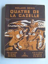 Roland-Denis - Quatre de la Gazelle