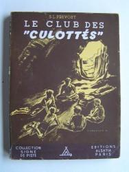 """S. Loriot-Prevost - Le club des """"Culottés""""."""