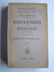Général Erich Ludendorff - Souvenirs de guerre (1914 - 1918). Tome 2