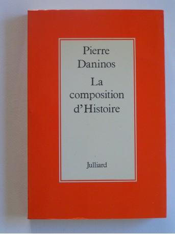 Pierre Daninos - La composition d'Histoire