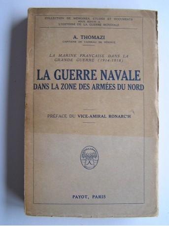 A. Thomazi - La guerre navale dans la zone des armées du Nord
