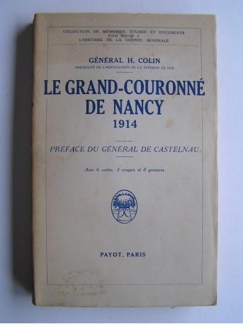 Général H. Colin - Le Grand-Couronné de Nancy. 1914