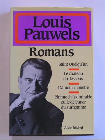 Louis Pauwels - Romans