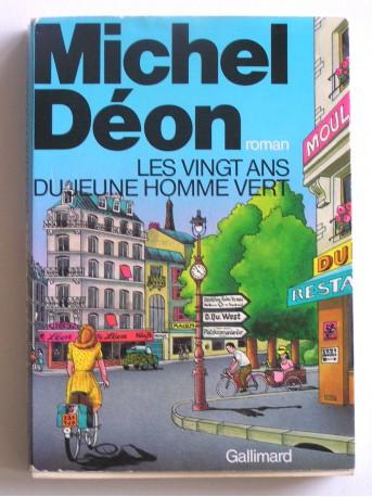 Michel Déon - Les vingt ans du jeune homme vert