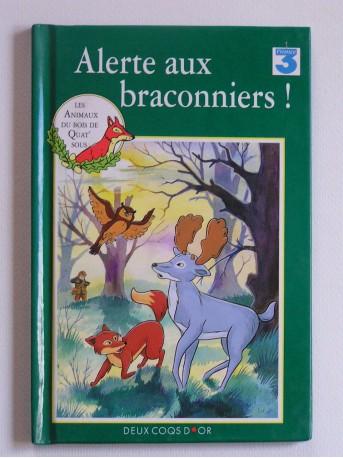 Mary Risk - Les animaux du bois de Quat'sous. Alerte aux braconniers!