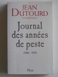 Journal des années de peste. 1986 - 1991