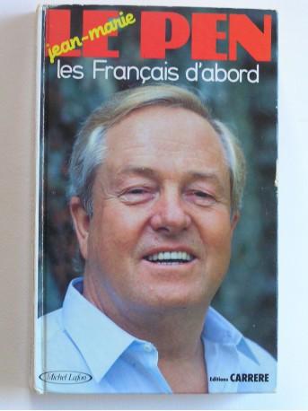 Jean-Marie Le Pen - Les Français d'abord