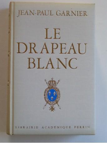 Jean-Paul Garnier - Le drapeau blanc
