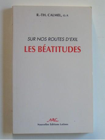 R.P. R.-Th Calmel - Sur nos routes d'exil, les Béatitudes