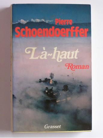 Pierre Schoendoerffer - Là-haut